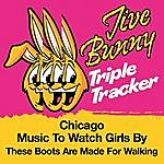 Jive Bunny & The Master Mixers Jive Bunny Triple Tracker: Chicago / Music To Watch Girls By / These Boots Are Made For Walking