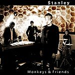 Stanley Monkeys & Friends (Radio Edit)