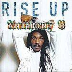Anthony B Rise Up