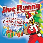 Jive Bunny & The Master Mixers The Essential Christmas Party Album