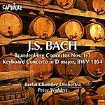 Peter Wohlert Bach, J.S.: Brandenburg Concertos Nos. 1-3 / Keyboard Concerto, Bwv 1054