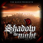 Gang Shadow Of The Night
