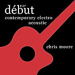 Chris Moore Debut Ep