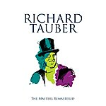 Richard Tauber The Masters Remastered