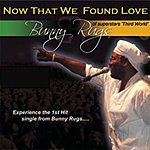 """Bunny Rugs """"Now That We've Found Love"""" (CD Maxi-Single)"""