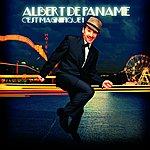 Albert de Paname C'est Magnifique !