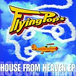 Flying Pop's House From Heaven