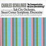 Charles Schillings No Communication, No Love ( Devastating )