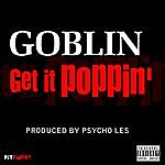 Goblin Get It Poppin' - Single