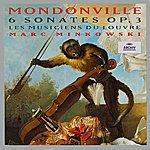 Les Musiciens du Louvre-Grenoble Mondonville: 6 Sonates Op.3