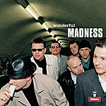 Madness Wonderful (Remastered)