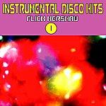 Flick Instrumental Disco Hits, Vol. 1