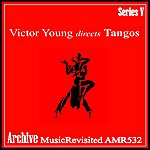 Victor Young Directs Tangos