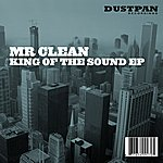 Mr. Clean King Of The Sound - Ep