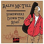 Ralph McTell Somewhere Down The Road