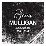 Gerry Mulligan Sax Appeal (1946 - 1951)