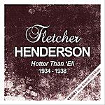 Fletcher Henderson Hotter Than 'ell (1934 - 1938)