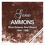 Gene Ammons Blue Greens And Beans (1944 - 1958)