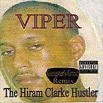 Viper The Hiram Clarke Hustler (Gangster's Grind Remix)