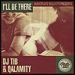 Qalamity I'll Be There