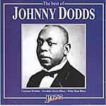 Johnny Dodds The Best Of Johnny Dodds