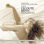André Garceau A L'écoute De Votre Corps, Vol. 1 : L'écoute Repos (Endormissement-Sieste)