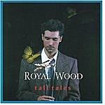 Royal Wood Tall Tales