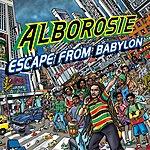 Alborosie Escape From Babylon