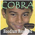 Cobra Hoodlum Renewed (Gangster's Grind Remix)