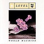 Level 42 World Machine (U.S.Version)
