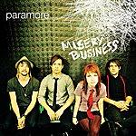 Paramore Misery Business (International)