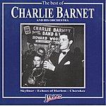 Charlie Barnet The Best Of Charlie Barnet Orchestra