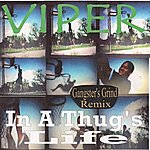Viper In A Thug's Life (Gangster's Grind Remix)