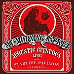My Morning Jacket Acoustic Citsuoca