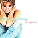 Patricia Conroy Talking To Myself