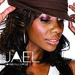 Jael Coming Full Circle