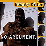 Bounty Killer No Argument