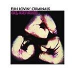 Fun Lovin' Criminals We, The Three