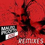 Mauro Picotto 2010 - The Remixes