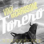Vinx Torero (Vinx Vs Carosone)