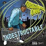 Original One Indestructable