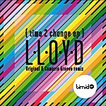 Lloyd Time To Change Ep