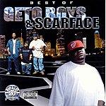 Geto Boys Best Of Geto Boys & Scarface