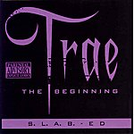 Trae The Beginning (S.L.A.B. Ed)