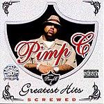 Pimp C Greatest Hits (Screwed)