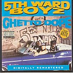 5th Ward Boyz Ghetto Dope