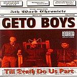 Geto Boys Till Death Do Us Part (Explicit)