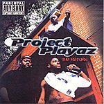 Project Playaz The Return
