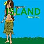 Island I Need You