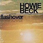 Howie Beck Flashover (Radio Mix)